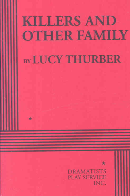 Killers and Other Family By Thurber, Lucy